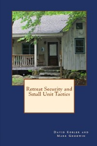 HUGE Tactical Gear GIVEAWAY -plus- Retreat Security and Small Unit Tactics is Now Available