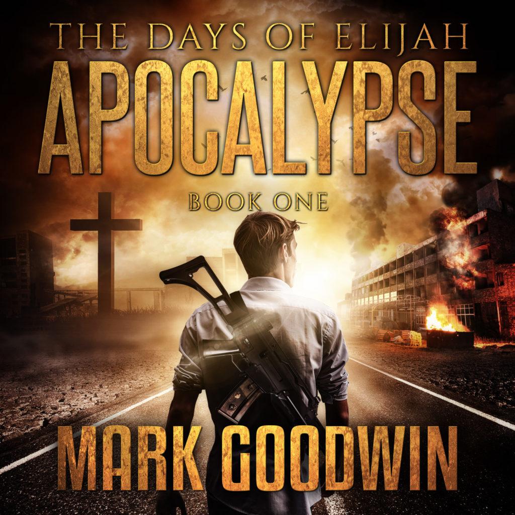 elijah-2016-332-audio-book-mark-goodwin-the-days-of-elijah-apocalypse-book-01